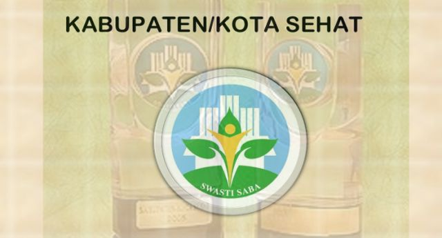 Indikator Penyelenggaraan Kota Sehat Tingkat Kabupaten/Kota